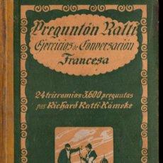 Libros antiguos: PREGUNTÓN RATTI - CONVERSACIÓN FRANCESA (1920) ILUSTRADO EN COLOR. Lote 235982385