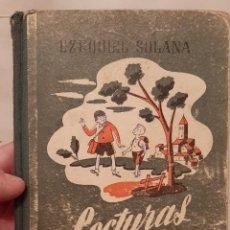 Livros antigos: ANTIGUO LIBRO DE TEXTO O ESCUELA EZEQUIEL SOLANA LECTURAS DE ORO EDITORIAL ESPAÑOLA 1960 FÁBULAS. Lote 238127115