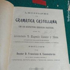 Libros antiguos: LECCIONES DE GRAMÁTICA CASTELLANA Y SINTAXIS GRAMATICAL EUGENIO CASADO Y MESA 1905. Lote 239451680