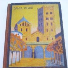 Livros antigos: LIBRO HISTÓRIA DE CATALUNYA. DAMIÀ RICART. PRIMERA EDICIÓN 1935.. Lote 239480860