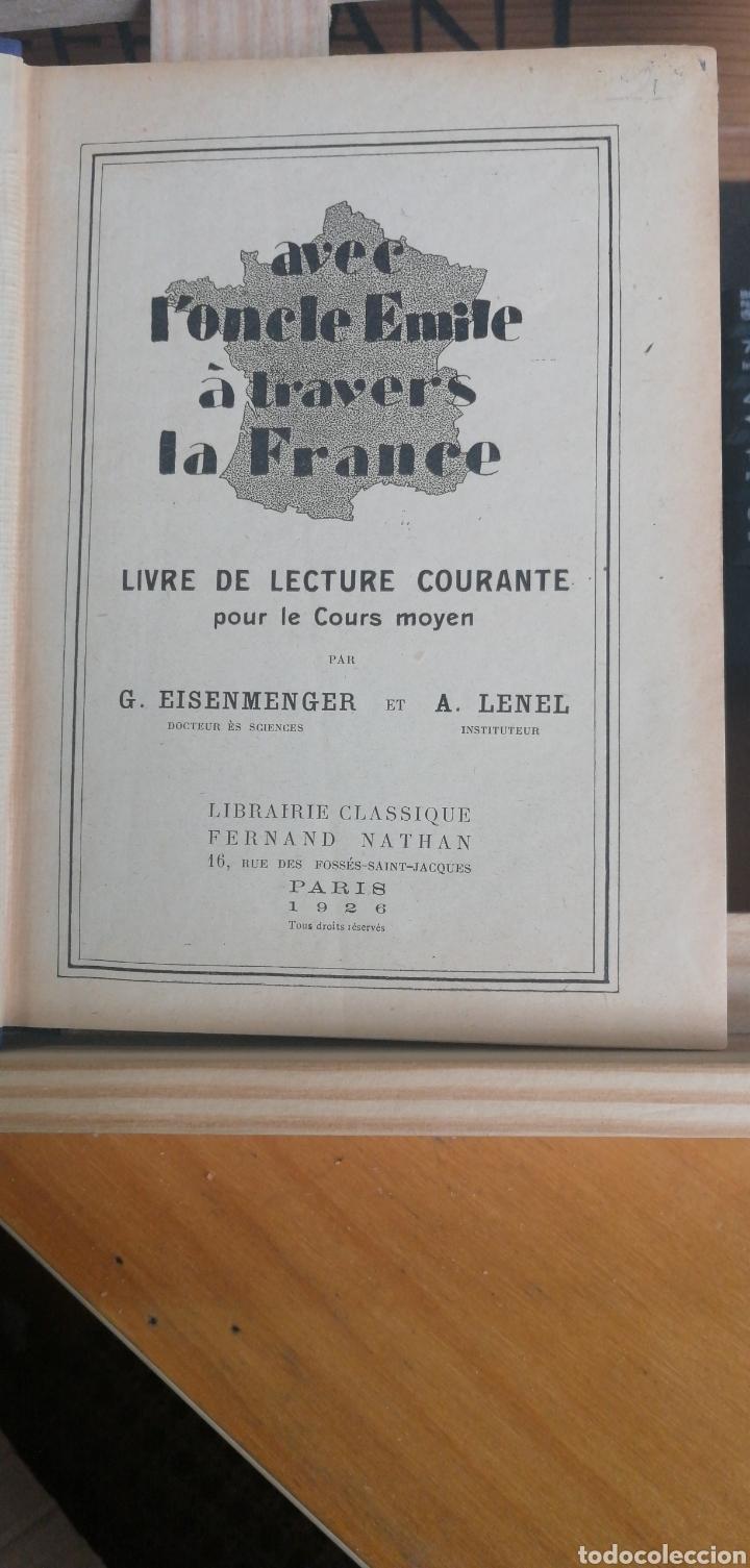 Libros antiguos: (1926) Avec loncle Emile à travers la France. Livre de lecture courante pour le cours moyen. Lenel - Foto 2 - 239789505