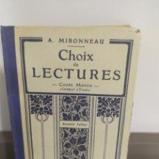 Libros antiguos: A. MIRONNEAU. CHOIX DE LECTURES. 1934. Lote 239921415