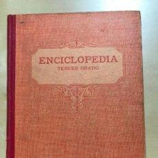 Libros antiguos: ENCICLOPEDIA ESCOLAR TERCER GRADO ELDELVIVES 1933 EJEMPLAR RARO PARA COLECIONISTAS. Lote 240823495