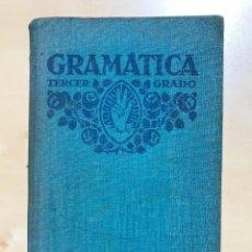 Libros antiguos: GRAMATICA ESPAÑOLA TERCER GRADO 1932 POR F.T.D. BUENA CONSERVACIÓN VER FOTOS. Lote 240907035