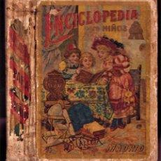 Libros antiguos: ENCICLOPEDIA PARA NIÑOS - EL PENSAMIENTO INFANTIL, MÉTODO DE LECTURA 4º - S. CALLEJA 1903. Lote 241878210