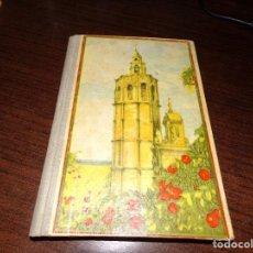 Libros antiguos: ESPAÑA MI PATRIA POR JOSE DALMAU CARLES - 1934. Lote 241931450
