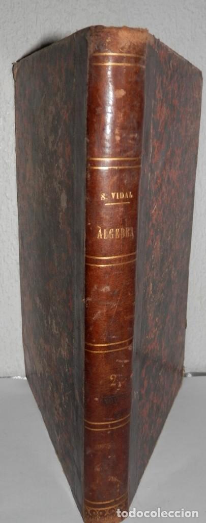 ANTIGUO LIBRO DE ALGEBRA - 1881 (Libros Antiguos, Raros y Curiosos - Libros de Texto y Escuela)