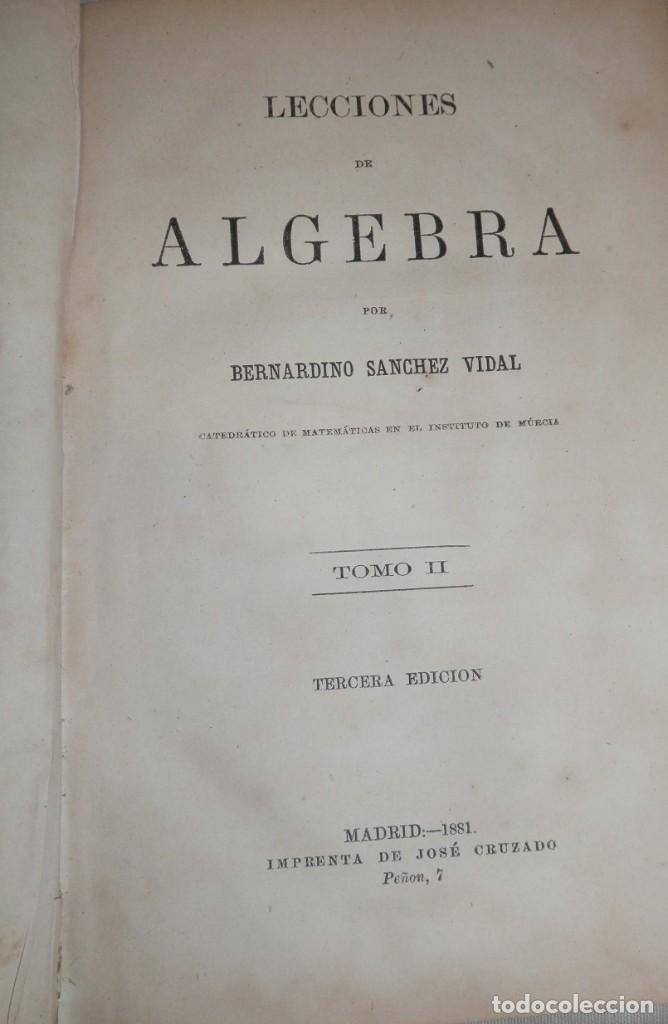 Libros antiguos: ANTIGUO LIBRO DE ALGEBRA - 1881 - Foto 2 - 243220995