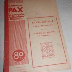 Libros antiguos: BIBLIOTECA PAX - 1936. Lote 243223440