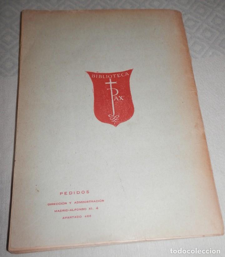 Libros antiguos: BIBLIOTECA PAX - 1936 - Foto 2 - 243223440