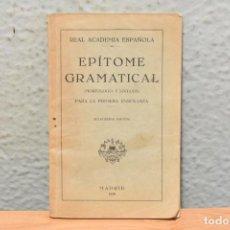 Libros antiguos: EPÍTOME GRAMATICAL-REAL ACADEMIA ESPAÑOLA- 1929. Lote 244876580