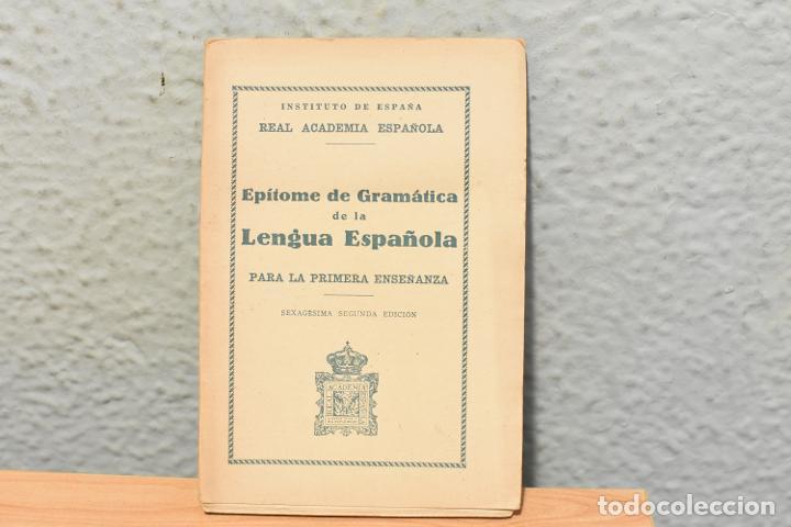 EPÍTOME DE GRAMATICA-REAL ACADEMIA ESPAÑOLA- 1938 (Libros Antiguos, Raros y Curiosos - Libros de Texto y Escuela)