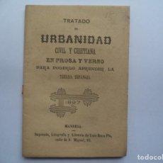 Libros antiguos: LIBRILLO TRATADO DE URBANIDAD CIVIL Y CRISTIANA. 1897.. Lote 245078705