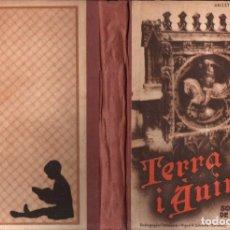 Libros antiguos: A. VILLAR DE SERCHS : TERRA I ÀNIMA - LECTURES SOBRE COSES DE CATALUNYA (SALVATELLA, 1934). Lote 245253295