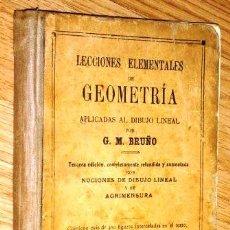 Libros antiguos: LECCIONES ELEMENTALES DE GEOMETRÍA APLICADAS AL DIBUJO LINEAL / ED. BRUÑO / MADRID 3ª EDICIÓN. Lote 245403925