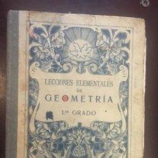 Libros antiguos: LIBRO LECCIONES ELEMENTALES DE GEOMETRIA 1 GRADO. EDITÓ BRUÑO. 1923. Lote 246062390