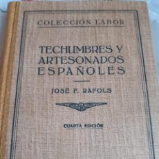 Libros antiguos: TECHUMBRES Y ARTESONADOS ESPAÑOLES. Lote 246086935
