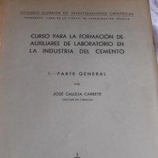 Libros antiguos: CURSO PARA FORMACION DE AUXILIARES EN LA INDUSTRIA DEL CEMENTO. Lote 246088290