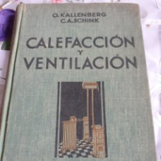 Libros antiguos: CALEFACCION Y VENTILACION. Lote 246088740