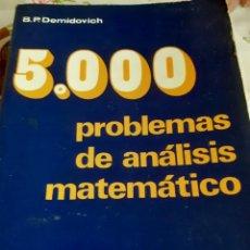 Libros antiguos: 5000 PROBLEMAS DE ANALISIS MATEMATICOS. Lote 246089540