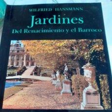 Libros antiguos: JARDINES DEL RENACIMIENTO Y EL BARROCO. Lote 246089725