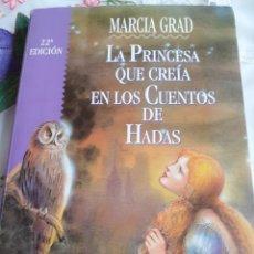 Libros antiguos: LA PRINCESA QUE CREIA EN LOS CUENTOS DE HADAS. Lote 246090230