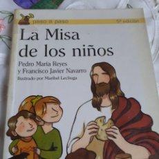 Libros antiguos: LA MISA DE LOS NIÑOS. Lote 246092225