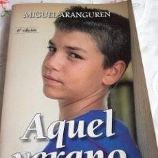 Libros antiguos: AQUEL VERANO. Lote 246092385