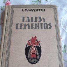 Libros antiguos: CALES Y CEMENTOS. Lote 246092775