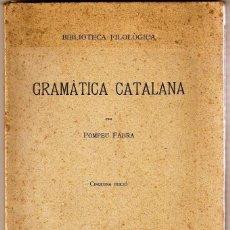 Libros antiguos: GRAMATICA CATALANA. POMPEU FABRA. Lote 246168070