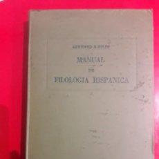 Libros antiguos: MANUAL DE FILOLOGIA HISPÁNICA / GERHARD ROHLFS / EDICIÓN 1957 BOGOTÁ. Lote 246629060