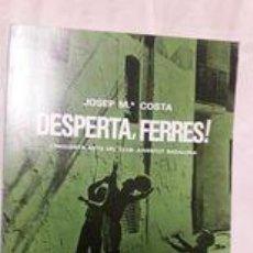 Libros antiguos: DESPERTA, FERRERES. CINCUANTA ANYS DEL CLUB JOVENTUT BADALONA / JOSEP Mª COSTA / EDI. CLUB JOVENTUT. Lote 246629975