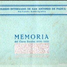 Libros antiguos: COLEGIO SALESIANO DE SAN ANTONIO DE PADUA - MATARÓ : MEMORIA ESCOLAR 1934-35. Lote 248750090