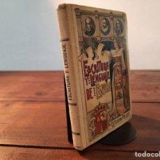 Libros antiguos: ESCRITURA Y LENGUAJE DE ESPAÑA - ESTEBAN PALUZIE - HIJOS DE PALUZIE ED., 1914, BARCELONA. Lote 251654635