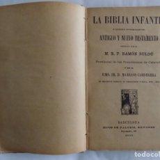 Libros antiguos: LIBRERIA GHOTICA. LA BIBLIA INFANTIL. 1920.HIJOS DE PALUZIE. MUCHOS GRABADOS.. Lote 252793760
