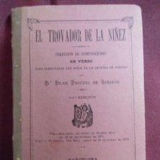 Livros antigos: EL TROVADOR DE LA NIÑEZ/PILAR PASCUAL DE SANJUAN/BARCELONA,1888, 200 PAGINAS.. Lote 252996595