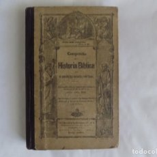 Libros antiguos: LIBRERIA GHOTICA. COMPENDIO DE LA HISTORIA BIBLICA PARA USO DE LAS ESCUELAS. 1883. MUCHOS GRABADOS.. Lote 253025755