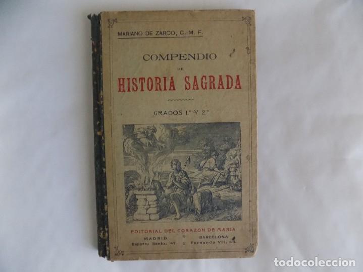 LIBRERIA GHOTICA. MARIANO DE ZARCO. COMPENDIO DE HISTORIA SAGRADA. GRADOS 1 Y 2.1900.MUCHOS GRABADOS (Libros Antiguos, Raros y Curiosos - Libros de Texto y Escuela)