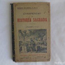 Libros antiguos: LIBRERIA GHOTICA. MARIANO DE ZARCO. COMPENDIO DE HISTORIA SAGRADA. GRADOS 1 Y 2.1900.MUCHOS GRABADOS. Lote 253118285