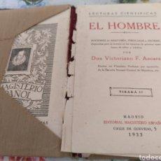 Livros antigos: LECTURAS CIENTÍFICAS EL HOMBRE POR VICTORIANO F. ASCARZA AÑO 1933. Lote 253643965