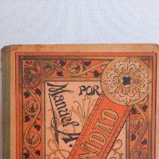 Libri antichi: MANUAL DE URBANIDAD Y DE BUENAS MANERAS - MANUEL A. CARREÑO - AÑO 1897. Lote 254387290