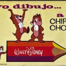Livres anciens: YO DIBUJO .... A CHIP Y CHOP - WALT DISNEY - ED. SUSAETA. Lote 254747710