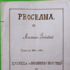 Libros antiguos: PROGRAMA DE MECÁNICA INDUSTRIAL 1892-1893 ESCUELA DE INGENIEROS DE BARCELONA. Lote 254840000