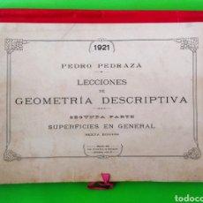 Libros antiguos: LECCIONES DE GEOMETRÍA DESCRIPTIVA.PEDRO PEDRAZA 1921. Lote 254840430