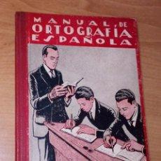 Livros antigos: LUIS G. IGLESIAS - MANUAL DE ORTOGRAFÍA ESPAÑOLA. LIBRO DEL ALUMNO - MAGISTER, 1930. Lote 255450730