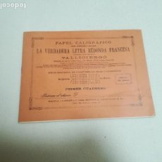 Libros antiguos: PAPEL CALIGRAFICO. LETRA REDONDA FRANCESA. PRIMER CUADERNO. METODO VALLICIERGO. SIN USAR. Lote 258026280