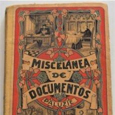 Libros antiguos: MISCELÁNEA GENERAL DE DOCUMENTOS VARIOS - ESTEBAN PALUZÍE - BARCELONA AÑO 1912. Lote 259905510