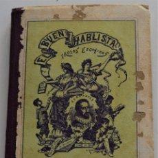 Libros antiguos: EL BUEN HABLISTA COLECCIÓN DE TROZOS ESCOGIDOS - LIBRERÍA RELIGIOSA ESCOLAR - VALENCIA. Lote 259906705