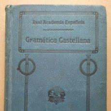 Libros antiguos: GRAMÁTICA CASTELLANA 1920 - REAL ACADEMIA ESPAÑOLA ... EJEMPLAR NUMERADO CON SELLO DE LA ACADEMIA. Lote 260717110