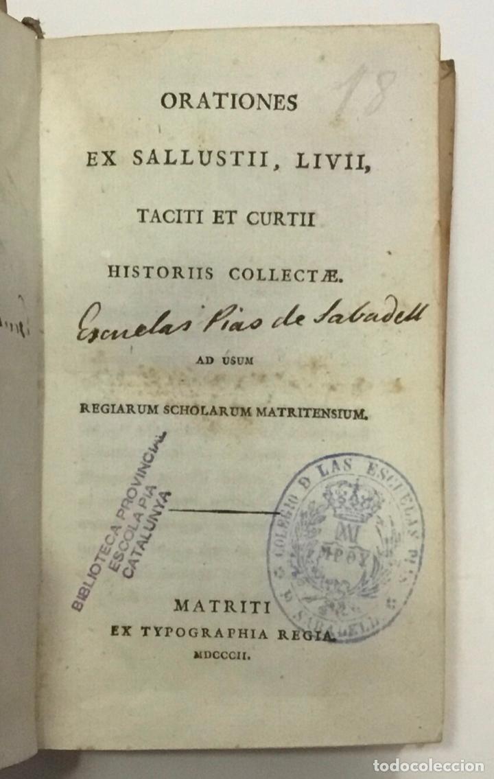 Libros antiguos: ORATIONES EX SALLUSTII LIVII TACITI ET CURTII HISTORIIS COLLECTAE AD USUM REGIARUM SCHOLARUM... 1802 - Foto 2 - 261188055